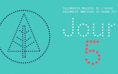 Calendrier musical de l'Avent des ensembles amateurs du Grand Est