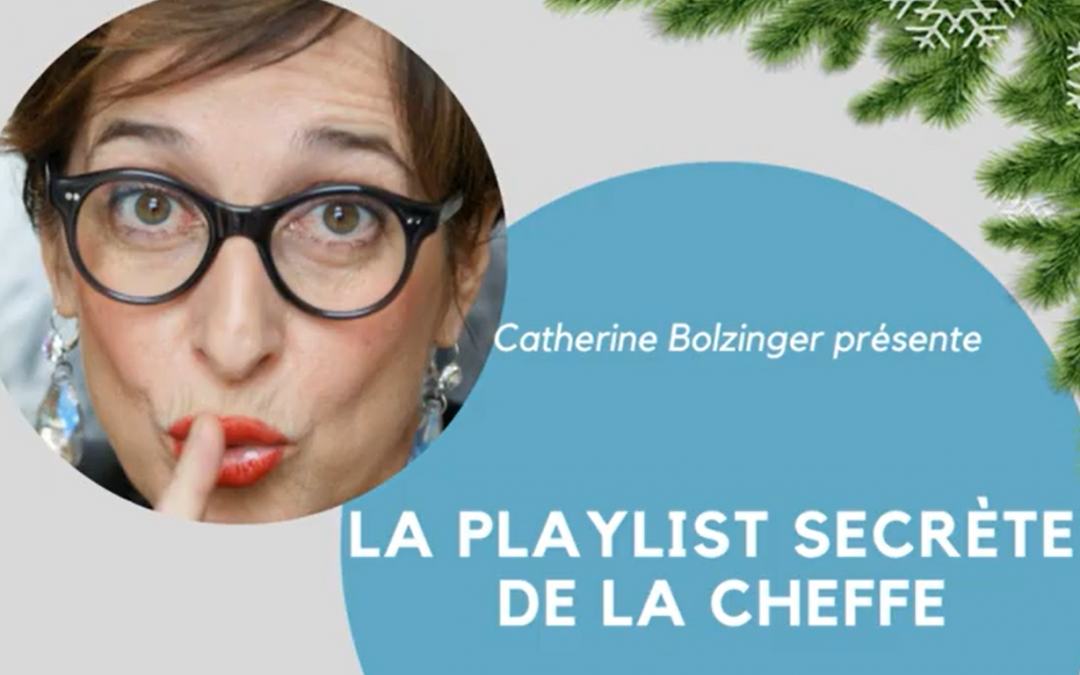 La playlist de Catherine Bolzinger